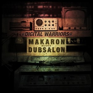 Makaron meets Dubsalon DigitalWarriors cover