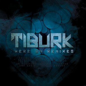 Tiburk Here B4 Remixes FRONT